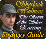 Sherlock Holmes: The Secret of the Silver Earring Strategy Guide feature