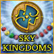 Sky Kingdoms - Free game download