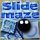 Slide Maze