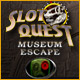Slot Quest The Museum Escape