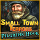 Small Town Terrors: Pilgrim's Hook -- New Games