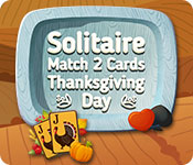 Solitaire Match 2 Cards Thanksgiving Day Game Featured Image