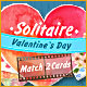 Solitaire Match 2 Cards Valentine's Day Game