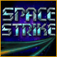 Space Strike - Free game download