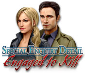 Special Enquiry Detail: Engaged to Kill casual game - Get Special Enquiry Detail: Engaged to Kill casual game Free Download