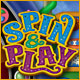 Spin and Play - Free game download