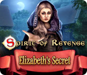 Spirit of Revenge: Elizabeth's Secret Walkthrough