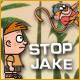 Stop Jake