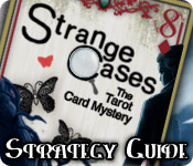Strange Cases: The Tarot Card Mystery Strategy Guide feature