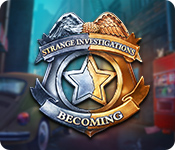 Strange Investigations: Becoming