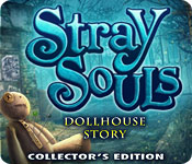 Stray Souls: Dollhouse Story Collector's Edition Game Featured Image