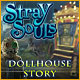Stray Souls: Dollhouse Story - Free game download