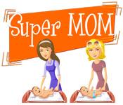 game - Super Mom