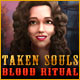 Taken Souls: Blood Ritual Game