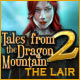 Tales From The Dragon Mountain 2: The Lair - Mac