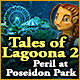 Tales of Lagoona 2: Peril at Poseidon Park Game