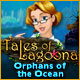 Free online games - game: Tales of Lagoona: Orphans of the Ocean