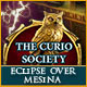 The Curio Society: Eclipse Over Mesina Game
