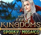 The Far Kingdoms: Spooky Mosaics for Mac Game