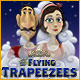 The Flying Trapeezees - Free game download