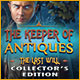 The Keeper of Antiques: The Last Will Collector's Edition Game