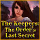 The Keepers: The Order