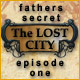 The Lost City: Chapter One