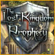 The Lost Kingdom Prophecy