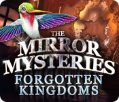 The Mirror Mysteries 2: Forgotten Kingdoms Walkthrough