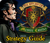 The Return of Monte Cristo Strategy Guide feature