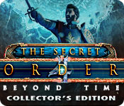 The Secret Order: Beyond Time Collector's Edition Game Featured Image