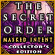The Secret Order: Masked Intent Collectors Edition