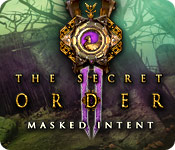 The Secret Order: Masked Intent Walkthrough