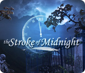 The Stroke of Midnight casual game - Get The Stroke of Midnight casual game Free Download
