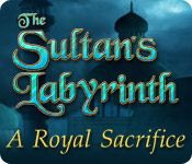 The Sultan's Labyrinth: A Royal Sacrifice Walkthrough