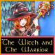 The Witch and The Warrior Game