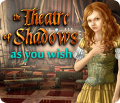 The Theatre of Shadows: As You Wish - Featured Game!