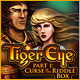 Tiger Eye Part I Curse of the Riddle Box