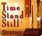 Time Stand Still Strategy Guide Feature Game