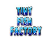 Tiny Fish Factory