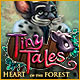 Tiny Tales: Heart of the Forest