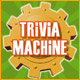 Trivia Machine Game