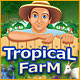 Tropical Farm - Free game download