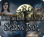 Twisted Lands: Shadow Town Walkthrough