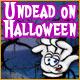 Undead on Halloween