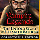 Vampire Legends: The Untold Story of Elizabeth Bathory Collector's Edition - Mac