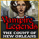 Vampire Legends: The Count of New Orleans - Mac