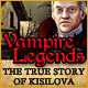 Vampire Legends: The True Story of Kisilova Game