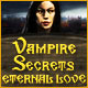 Vampire Secrets: Eternal Love Game