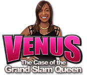 Venus: The Case of the Grand Slam Queen - Featured Game!